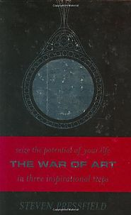 The War of Art : Winning the Inner Creative Battle