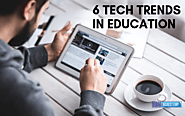 Top 6 Tech Trends Empowering Education Sector | Indian Business Story