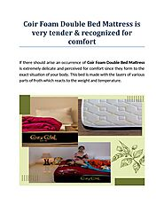 Coir Foam Double Bed Mattress is very tender & recognized for comfort