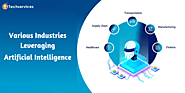 Various Industries Leveraging Artificial Intelligence