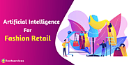 Artificial Intelligence for Fashion Retail Industry