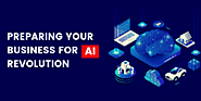Preparing your Business for AI revolution - AI Techservices