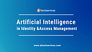 Artificial Intelligence (AI) in Identity & Access Management