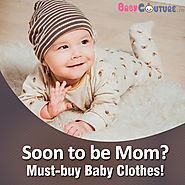 Soon to be Mom? Baby Clothes You Must Buy!