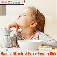 Know About the Harmful Effects of Force-Feeding Kids