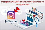 Should You Buy Instagram (IG) Likes to Grow Your Business on Instagram Fast?