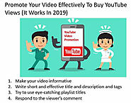 Promote Your Video Effectively To Buy YouTube Views(It Works in 2019