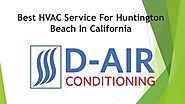 Best Hvac service for huntington beach in California