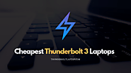 7 Cheapest Laptops with Thunderbolt 3 - ThunderboltLaptop