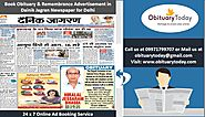 BOOK OBITUARY ADVERTISEMENT IN DAINIK JAGRAN TO MAKE DEATH ANNOUNCEMENTS IN DELHI