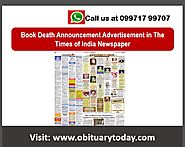 MAKE INSTANT BOOKINGS FOR TIMES OF INDIA DEATH ANNOUNCEMENT ADVERTISEMENT HERE