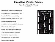Piano Keys Were My Friends