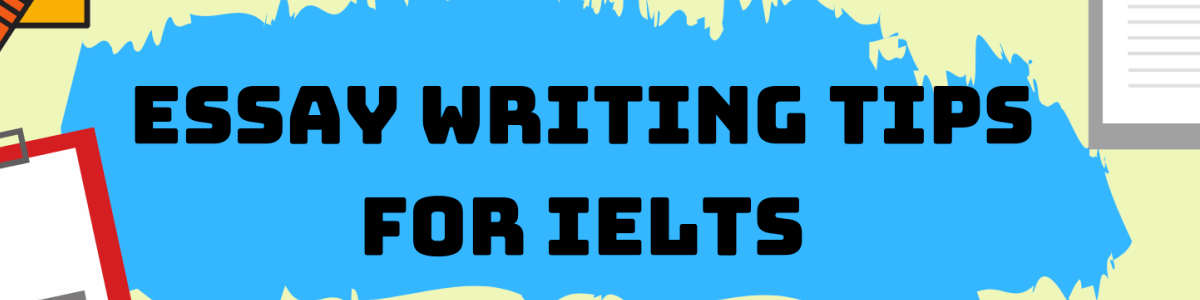 Headline for 20 Essay writing tips for Ielts