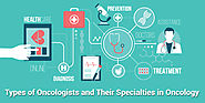 Oncologists Types & Their Specialties in Oncology | Best Oncologist in Pune