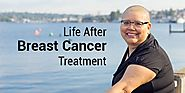 Life After Breast Cancer Treatment - Onco-Life Cancer Centre