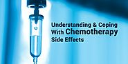 Understanding and Coping With Chemotherapy Side Effects - Onco-Life Cancer Centre