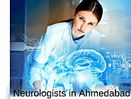 Neurologists in Ahmedabad - Book Instant Appointment, Consult Online, View Fees, Contact Numbers, Feedbacks