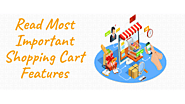 Read 4 Most Important Shopping Cart Features For Your Business