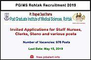 PGIMS Rohtak Recruitment 2019: Invited Applications for 976 Staff Nurses, Clerks, Steno and various posts - FREEJobAL...