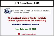 IIFT Recruitment 2019: The Indian Foreign Trade Institute invites applications for marketing executive - FREEJobALERT...