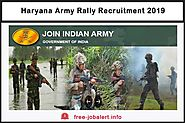 Haryana Army Rally Recruitment 2019: Army Recruitments in Haryana will be from 01 July-21 July - FREEJobALERT: Recrui...