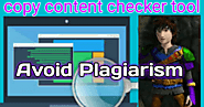 avoid Plagiarism by copy content checker tool - Clickndia