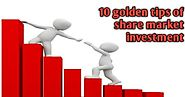 10 golden of my share market investment tips - Clickndia