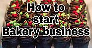 How to start bakery business in India - Startup Ideas - Startup idea | Creative Business ideas | Career plans