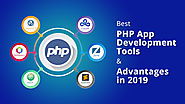 Best PHP App Development Tools & Advantages in 2019