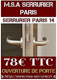 Serrurier Paris 14, Intervention de Qualité 78€ TTC