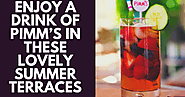 Enjoy a Drink of Pimm's in these Lovely Summer Terraces