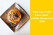 What You Need to Know about London Brunch Fest 2019