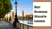 The Best Riverside Walks In London