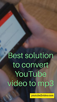 Best solution to convert YouTube video to mp3