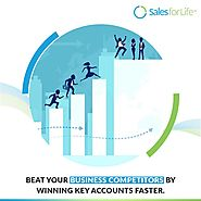 Beat Your Business Competitors By Winning Key Accounts Faster