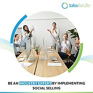 Be An Industry Expert By Implementing Social Selling