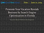 Promote Your Vacation Rentals Business by Search Engine Optimization in Florida