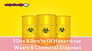 3 Dos & Don'ts Of Hazardous Waste & Chemical Disposal | Skip The TipSkip the Tip