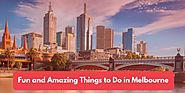 Fun & Amazing Things to do in Melbourne - Smith John - Medium
