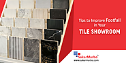 Want to Increase Your Tile store's Footfall?