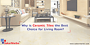 Ceramic Tile - A Perfect Choice for Living Room