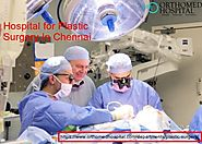 Best Cosmetic & Plastic Surgery Hospital In Chennai,India