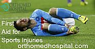 Best Orthopedic In Chennai: Best First Aid for Sports Injuries