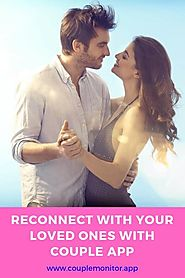 Couple Monitor — Reconnect with Your Loved Ones with Couple App
