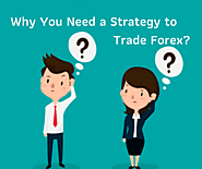 Learn About Forex Currency Exchange - Strategy To Trade Forex