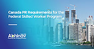 Canada PR Requirements for the Federal Skilled Worker Program