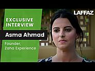 Exclusive Interview with Asma Ahmad – Founder, Zaha Experience