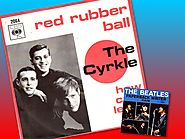 """Red Rubber Ball"" - Cyrkle (""Paperback Writer"")"
