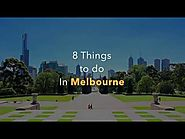 8 Things to do in Melbourne