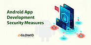 Android App Development Security Measures